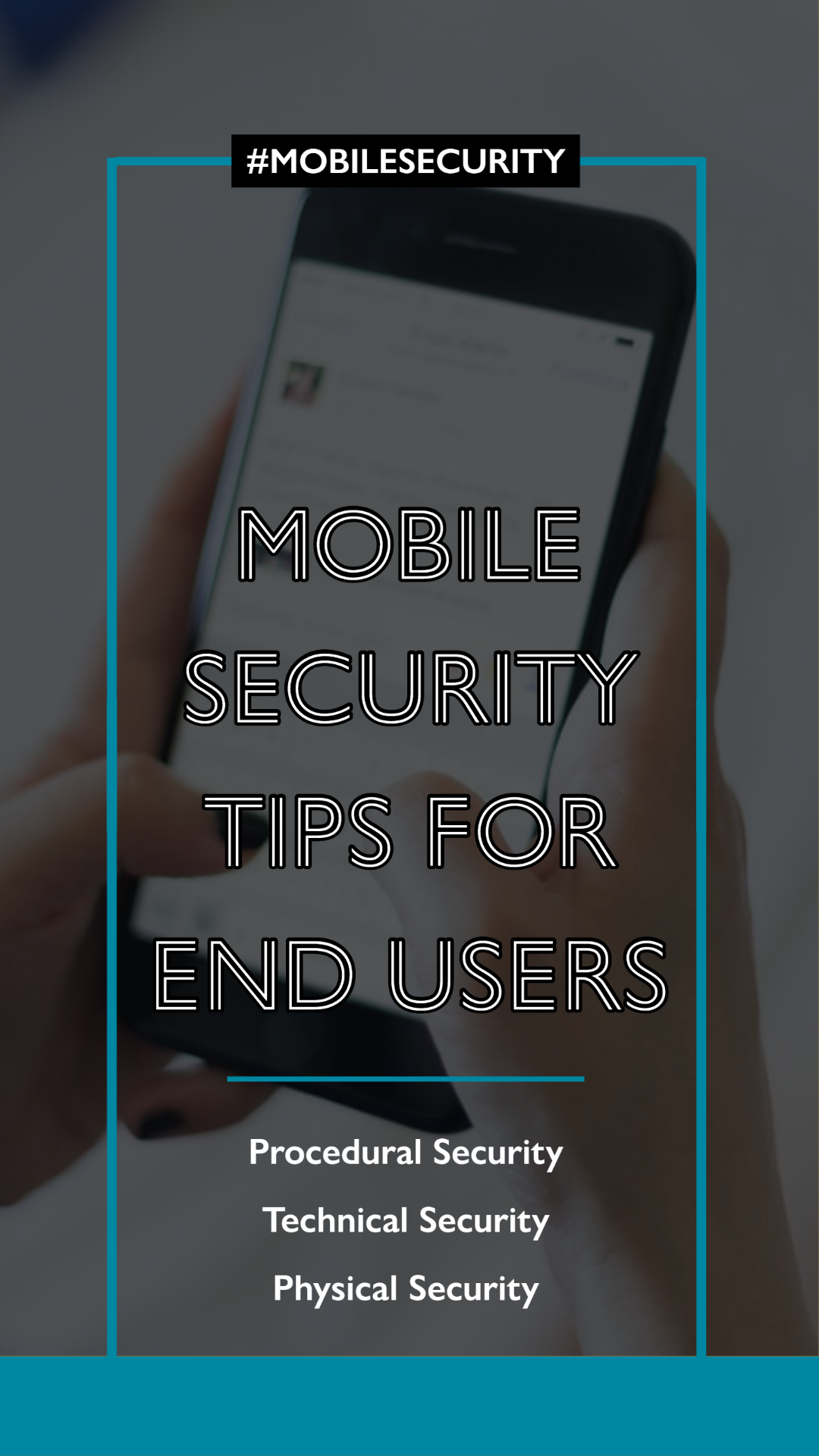 Mobile Security Tips for End Users